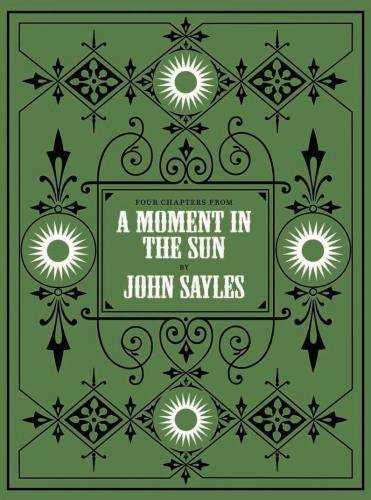 Medium a moment in the sun by john sayles