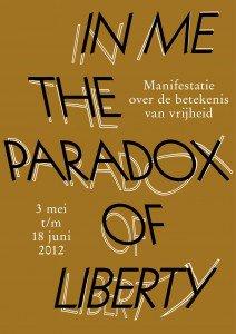 In Me The Paradox Of Liberty Manifestatie Over De Betekenis Van